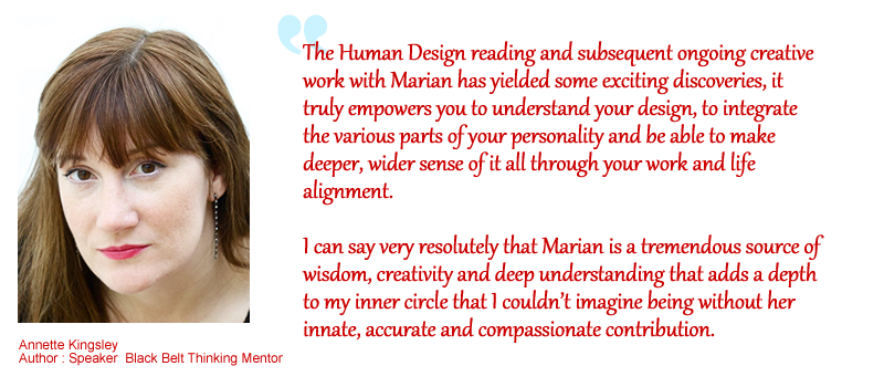 estimonial-for-Marian-Mills-Live-Your-Design-Mentoring-Human-Design-by-Annette-Kingsley-a
